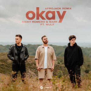 Nicky Romero & MARF ft. Wulf – Okay (Afrojack Remix) artwork