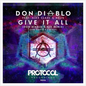 Don Diablo feat. Alex Clare & Kelis - Give It All (Don Diablo & CID Remix)