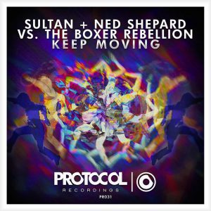 Sultan & Shepard vs. The Boxer Rebellion - Keep Moving