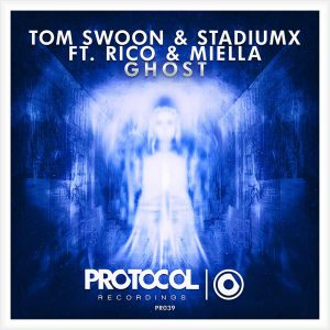 Tom Swoon & Stadiumx ft. Rico & Miella - Ghost