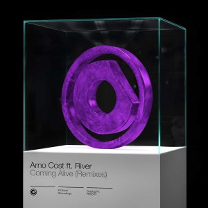 Arno Cost ft. River - Coming Alive (Remixes)