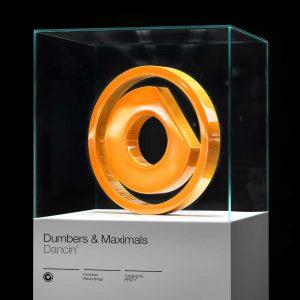 Dumbers & Maximals - Dancin'