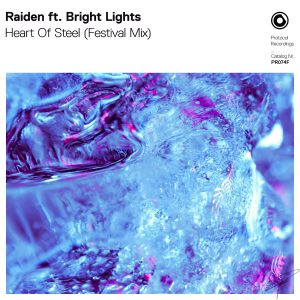 Raiden ft. Bright Lights - Heart Of Steel (Festival Mix)