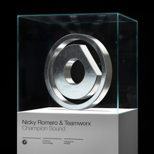 Nicky Romero & Teamworx - Champion Sound
