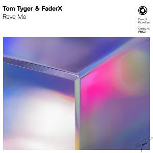 Tom Tyger & FaderX - Rave Me