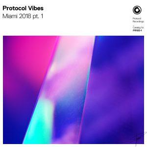 Protocol Vibes - Miami 2018 pt. 1