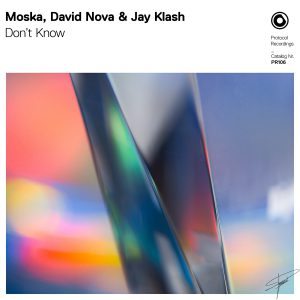 Moska, David Nova & Jay Klash - Don't Know