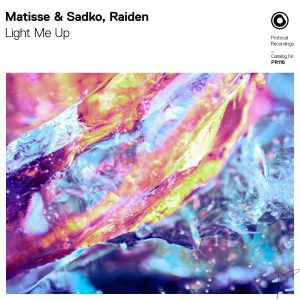 Matisse & Sadko, Raiden - Light Me Up