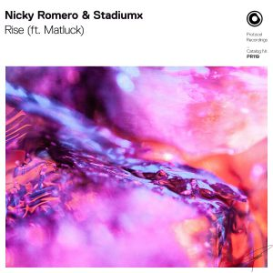 Nicky Romero & Stadiumx - Rise (ft. Matluck) (Remixes)