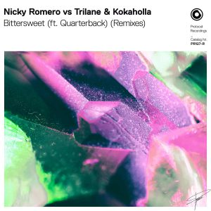 Nicky Romero vs Trilane & Kokaholla - Bittersweet (ft. Quarterback) (Remixes)