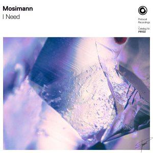 Mosimann - I Need