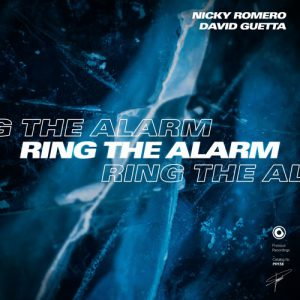 Nicky Romero & David Guetta - Ring The Alarm