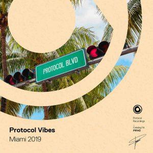 Protocol Vibes - Miami 2019