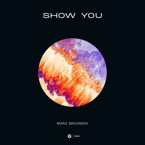 Marc Benjamin - Show You