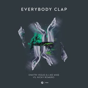 Dimitri Vegas & Like vs. Nicky Romero - Everybody Clap