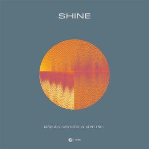Marcus Santoro & Sentinel - Shine