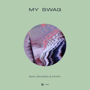 Marc Benjamin & RayRay - My Swag