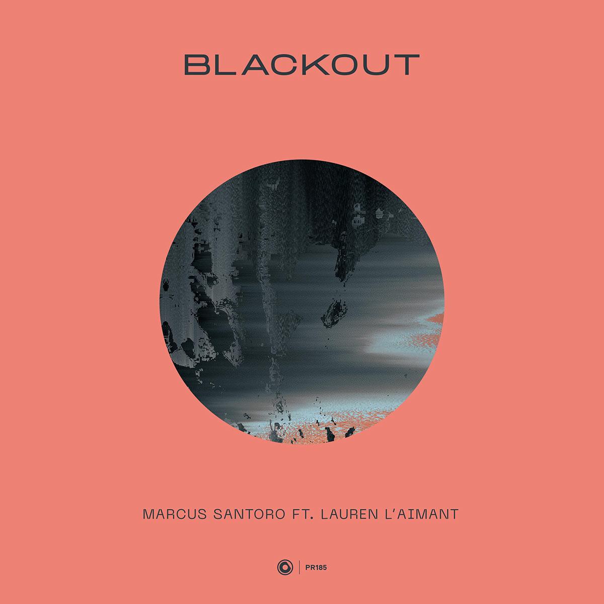 Marcus Santoro ft. Lauren L'aimant – Blackout