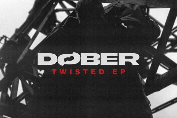 DØBER - Twisted EP