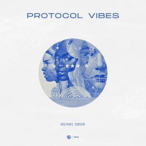 Protocol Vibes – Miami 2020