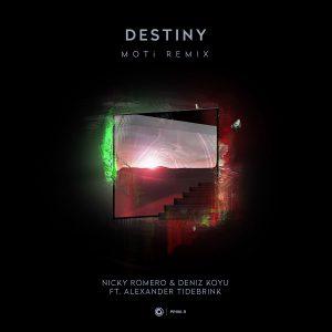 Nicky Romero & Deniz Koyu, Alexander Tidebrink - Destiny (MOTi Remix)