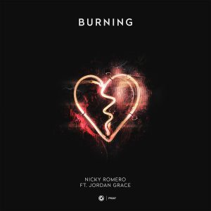 Nicky Romero ft. Jordan Grace - Burning