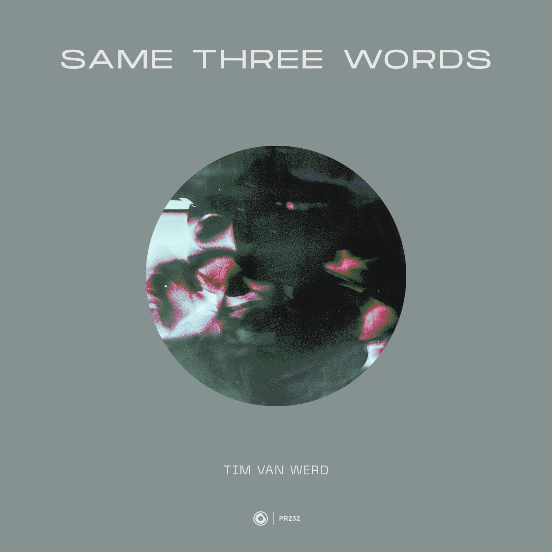 Tim van Werd - Same Three Words | Protocol Recordings